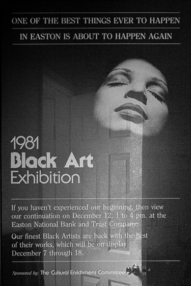 "The poster for the 1981 art exhibit entitled ""Black Art"" featuring photography by Charles Stonewall; the Cultural Enrichment Committee that Stonewall had formed with other artists to provide a voice for underrepresented artists sponsored the exhibit."