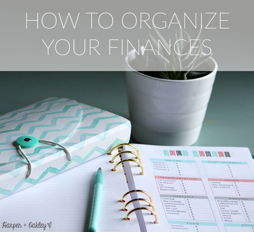 How to Organize Your Finances - Free Printables | Harper + Oakley