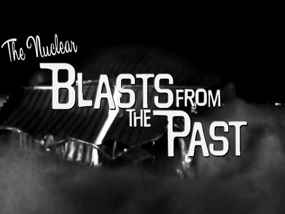 The Nuclear Blasts From The Past-1.jpg