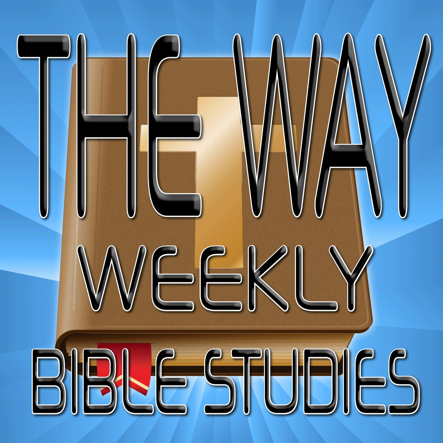 Podcast Bible Study - THE WAY MINISTRY