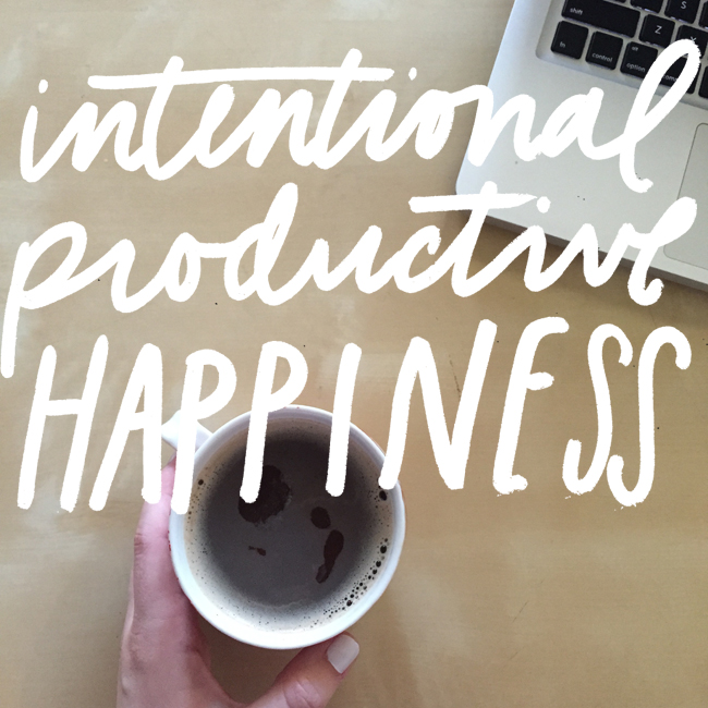intentionalproductivehappiness