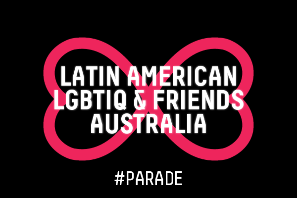 132. LATIN AMERICAN LGBTIQ & FRIENDS