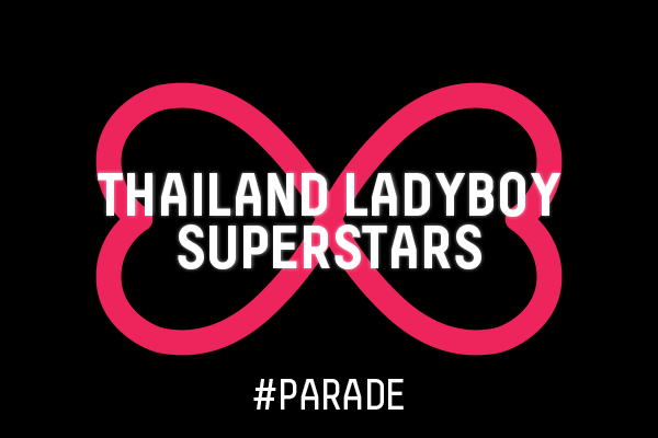 137. THAILAND LADYBOY SUPERSTARS