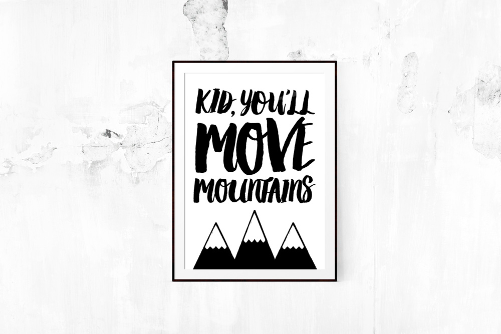 4. Kid, You'll Move Mountains