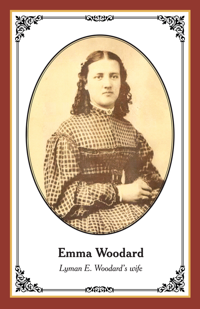 Emma Woodard: Lyman's wife.