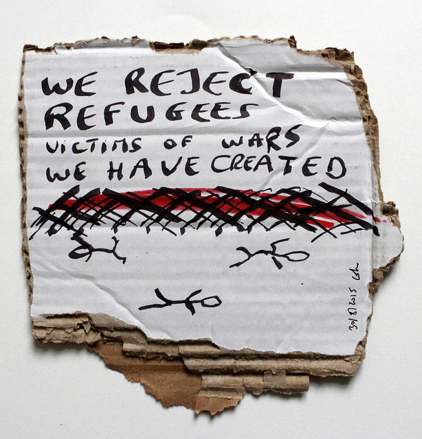 We reject refugees victims of wars we have created , 30/8 2015, carton