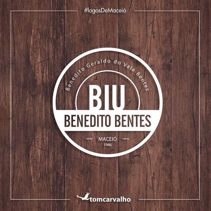 Logo para o Benedito Bentes, o   'BIU'!