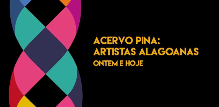 A mostra inaugurada hoje (24)em homenagem às artistas alagoanas inicia a pauta de exposições de 2017 da Pinacoteca Universitária