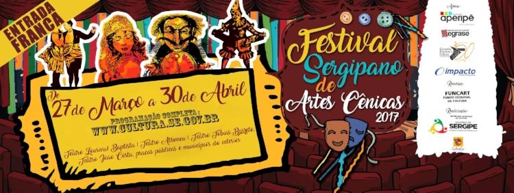 A terceira edição do Festival Sergipano de Artes Cênicas vai até 30 de abril, sempre gratuito