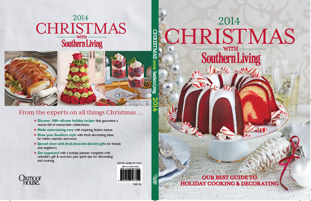 christmas with southern living 2016 the complete guide to holiday cooking and decorating