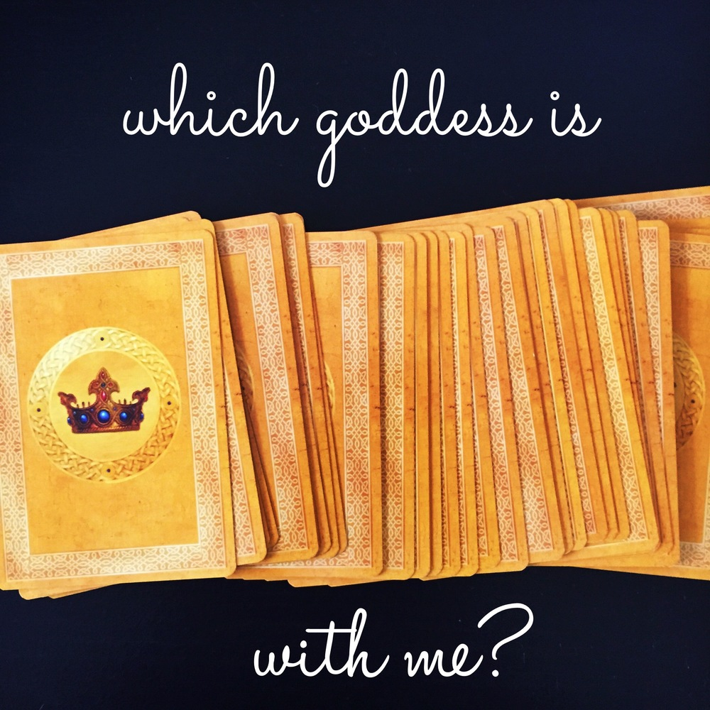 which goddess is with me?