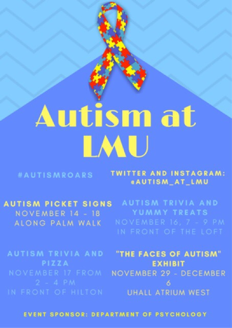 Hey Lions, its time to get educated about Autism and promote inclusion and acceptance for all humans within the LMU community. Above is a list of events that you can be involved in. You can also follow the Autism at LMU instagram to find out more information. Hope to see you all out there!! Go Lions!!! #AUTISMROARS