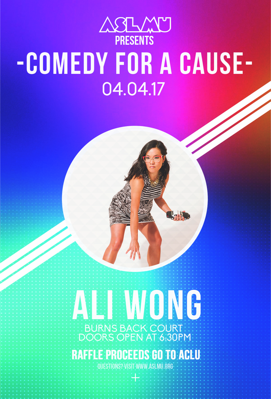 Wanna laugh your heart out and help a good cause?? Then come to Comedy For a Cause! On April 4th, listen to the hilarious Ali Wong perform a free stand-up set, and participate in the prizes raffle to benefit the ACLU. Doors open at 6:30 pm at Burns Back Court.  Ali has sold out countless venues around the US, has made appearances on Inside Amy Schumer, is a writer on the hit-sitcom, Fresh Off the Boat, and has her own comedy special, Baby Cobra, on Netflix!  The ACLU is a non-profit organization dedicated to protecting civil liberties. Come laugh for a cause!