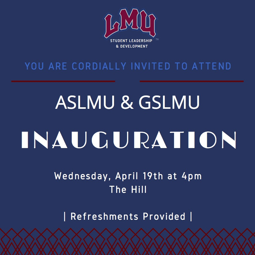 Join us in welcoming the new members of ASLMU on LMU Inauguration Day 2017!!