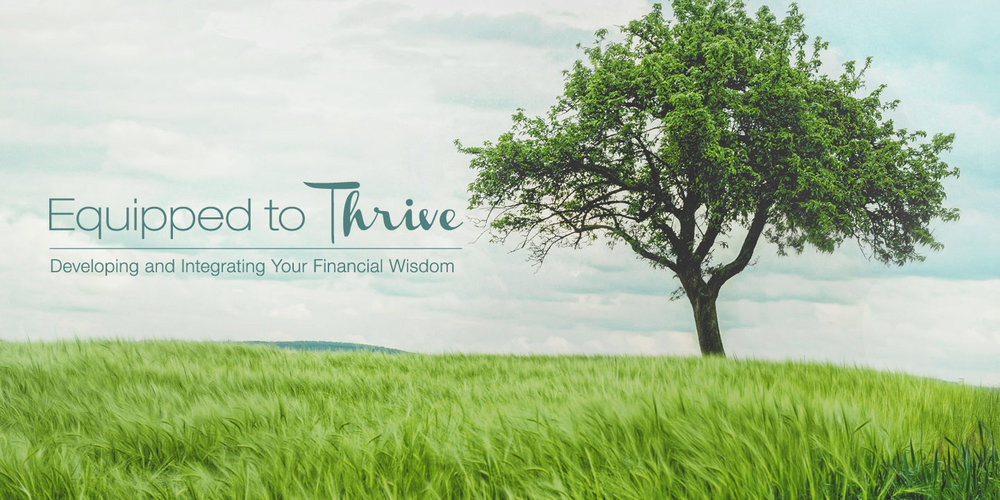 Equipped to Thrive - Online Course
