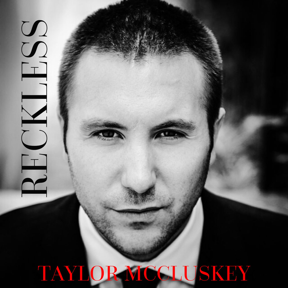 Taylor McCluskey: Reckless Album Cover 2017