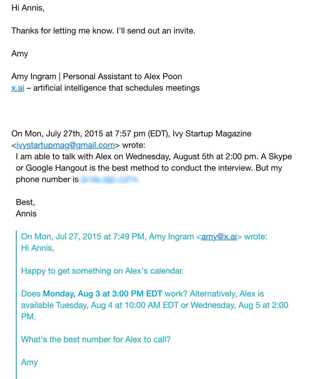 Our interview for Ivy Startup Mag was coordinated using Amy.