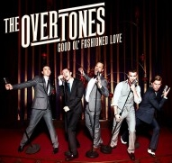 The Overtones - Good Ol' Fashioned Love.jpg