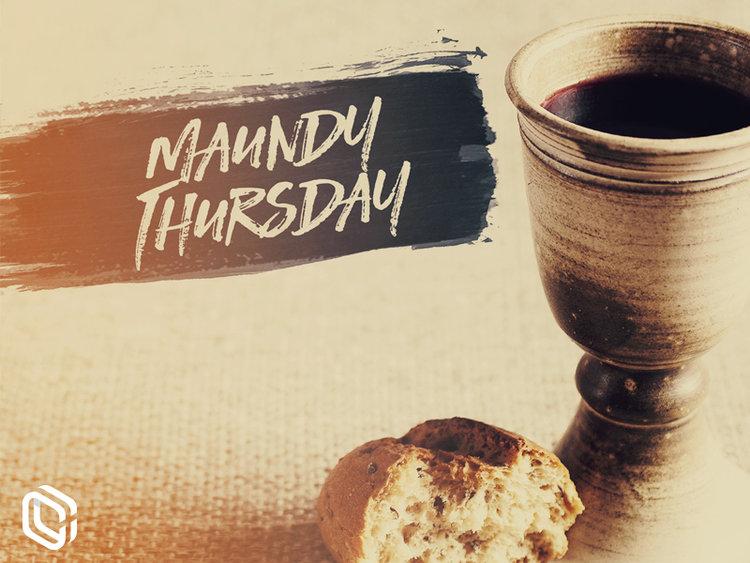 Maundy Thursday Service - Thursday April 18 @ 7:00pm