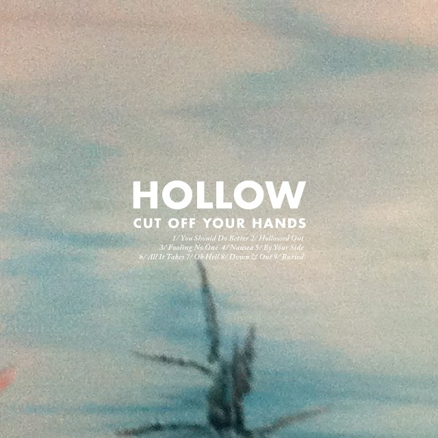 CUT OFF YOUR HANDS   HOLLOW   #FKR  iTunes