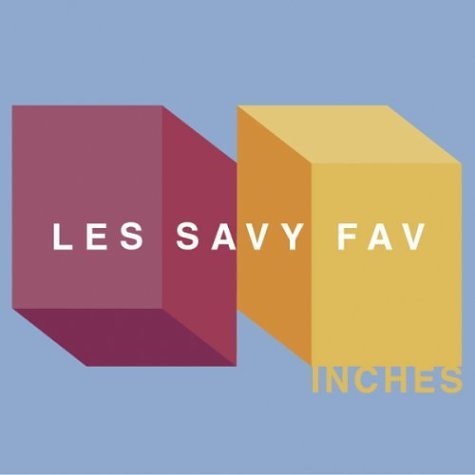 LES SAVY FAV   INCHES   #FKR016   iTunes