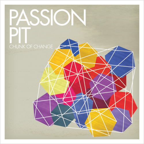 PASSION PIT   CHUNK OF CHANGE   #FKR035   iTunes