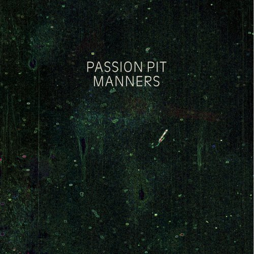 PASSION PIT   MANNERS   #FKR038   iTunes