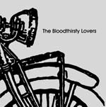 THE BLOODTHIRSTY LOVERS   THE BLOODTHIRSTY LOVERS   #FKR009   iTunes