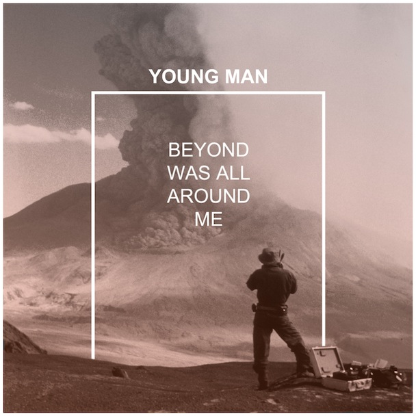 YOUNG MAN   BEYOND WAS ALL AROUND ME   #FKR067   iTunes