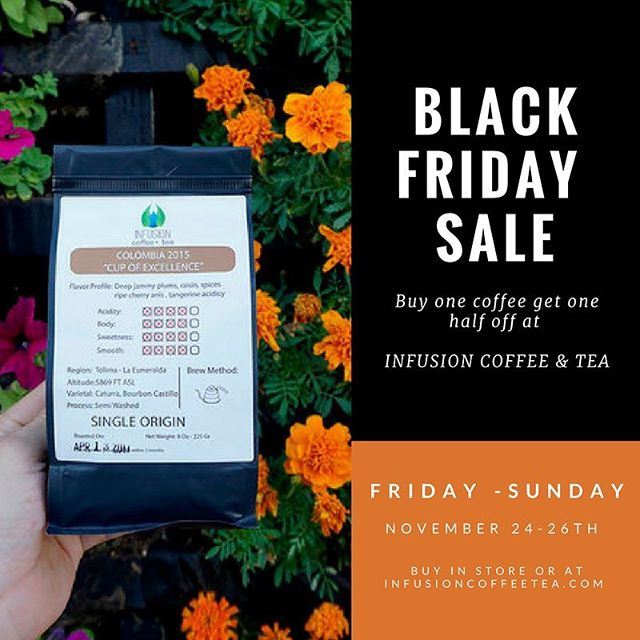 Happy Thanksgiving to you all! ☕️ After the festivities today, we know holiday shopping will soon start approaching, so check out our Black Friday sale on coffee. When you buy one, you will get the second one half off! Check out the store or infusioncoffeetea.com 💛 #coffeetime #thanksgiving #sale #blackfriday #coffee