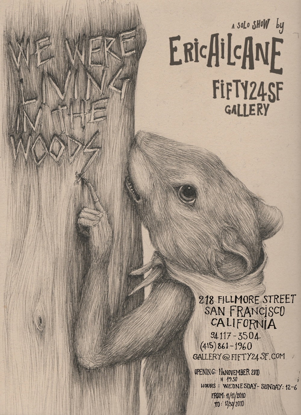 ERICAILCANE - WE WERE LIVING IN THE WOODS - FIFTY24SF