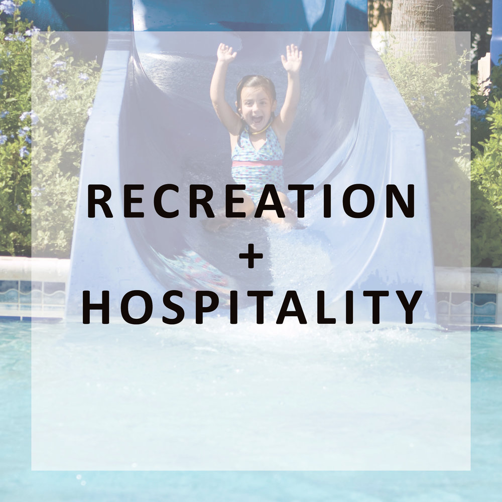 RECREATION + HOSPITALITY