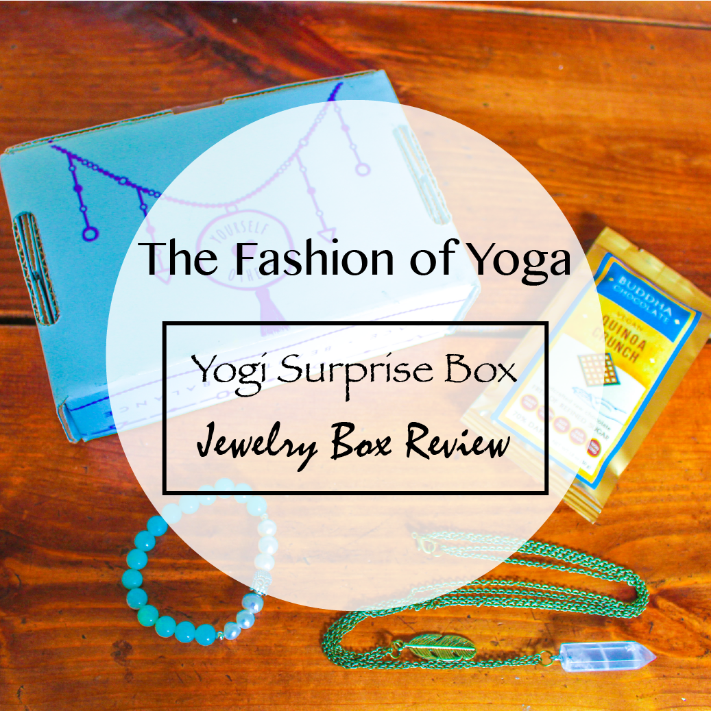 The Fashion of Yoga #7: Yogi Surprise Jewelry Subscription Box