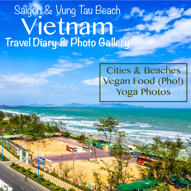 Travel Diary Days 44 - 51: Saigon (Ho Chi Minh City) & Vung Tau Beach, Vietnam