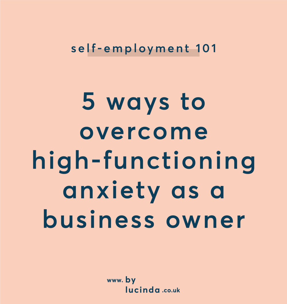 An alarming number of creative entrepreneurs struggle with anxiety on a daily basis and it's not something to be ashamed of. High-functioning anxiety is a silent bully in our heads and, in my experience, I've whittled down some small fixes to make the lowest of low times feel that little bit better.
