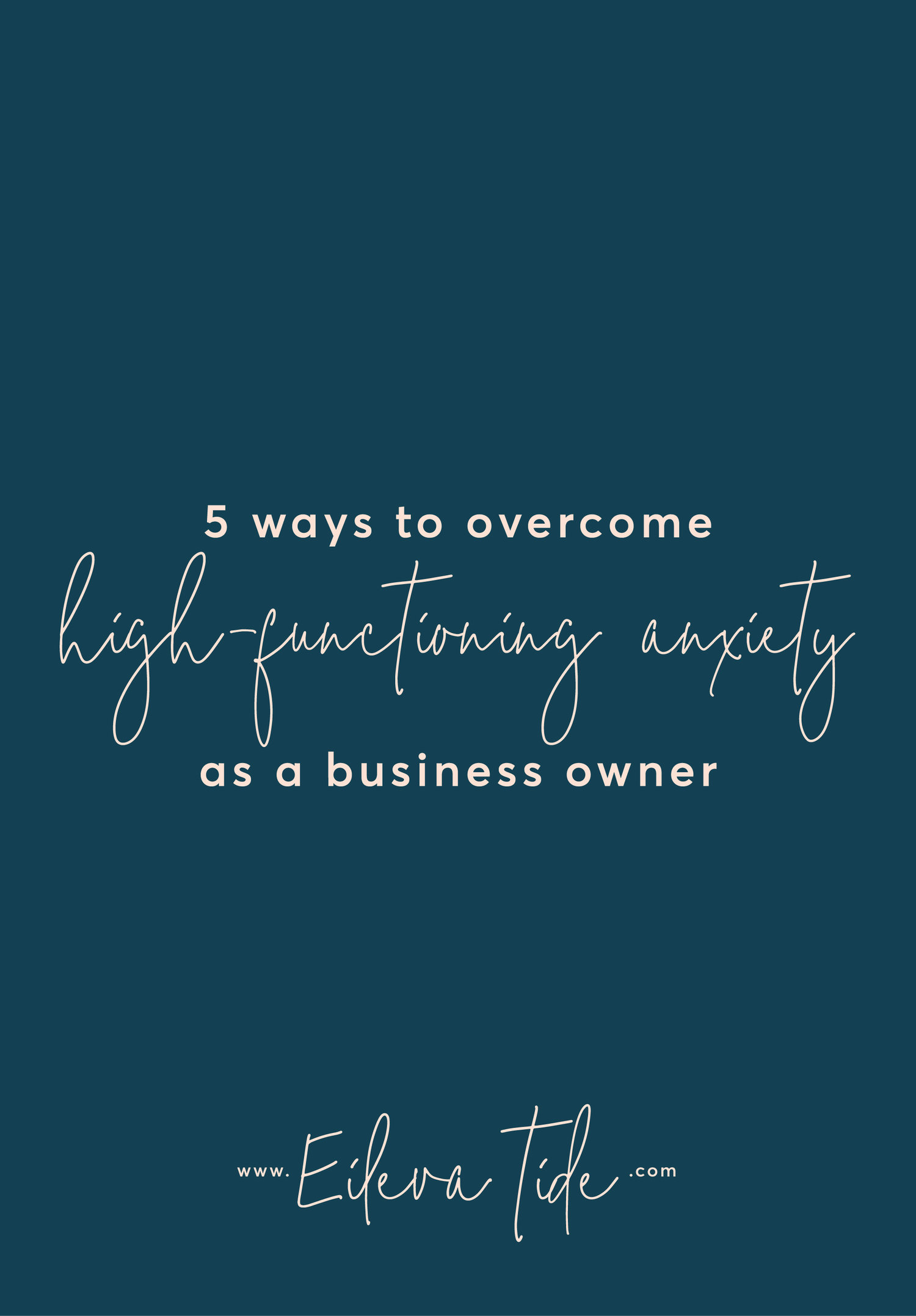 The Great Masquerader Anxiety And >> Ways To Overcome High Functioning Anxiety As A Business Owner