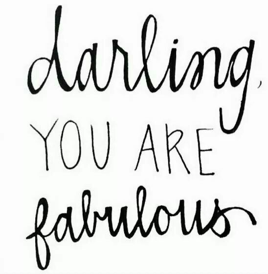 4. Remember you are Beautiful and Fabulous