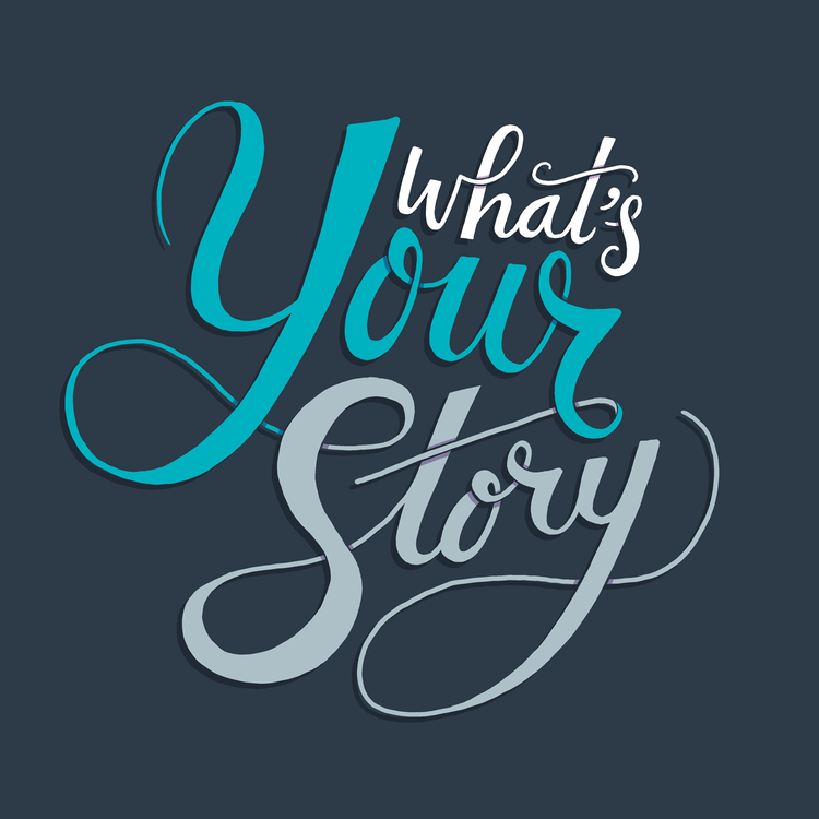 What's Your Story.png