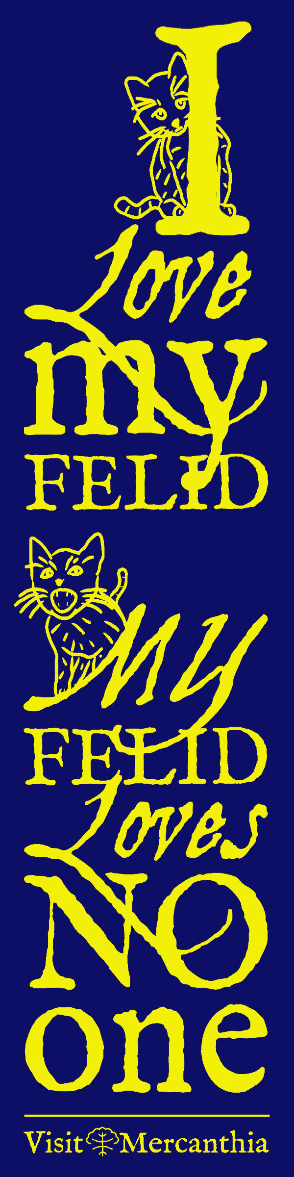 I love my felid...