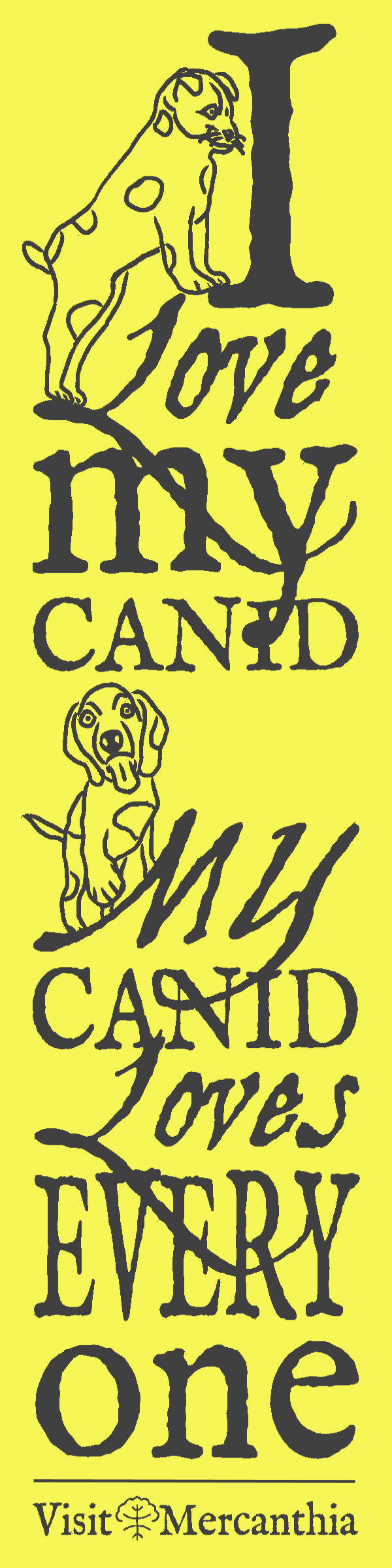 I love my canid...
