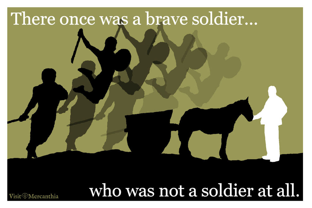 Brave soldier...