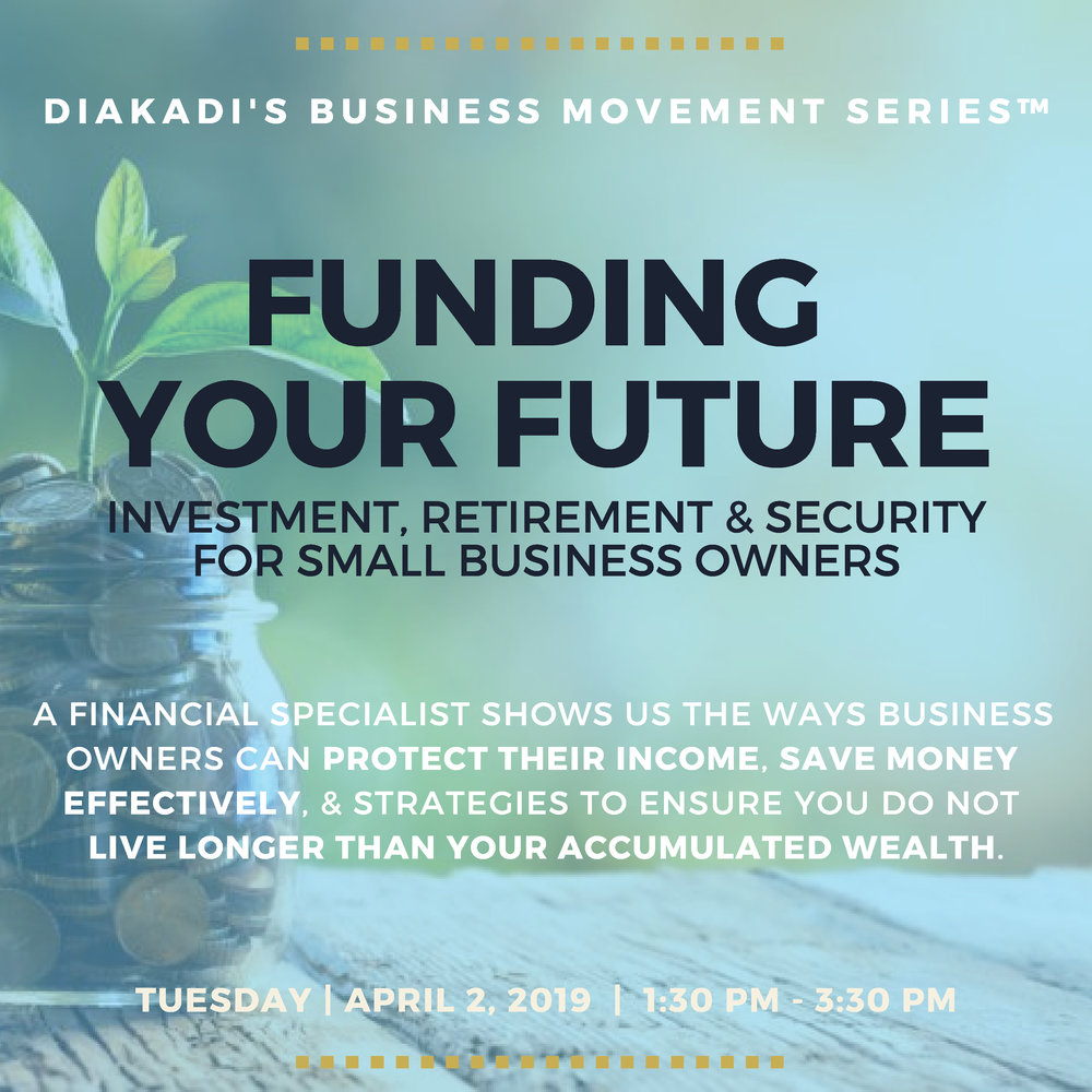Investment retirement and security small business owners event at DIAKADI .jpg
