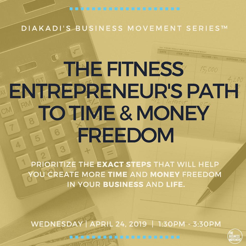 Money and Time Freedom for Entrepreneurs April Event at DIAKADI.jpg