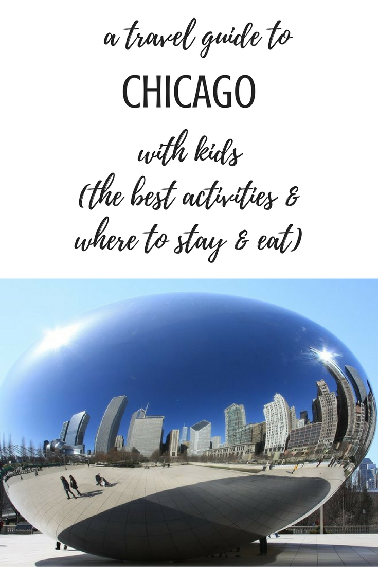 A travel guide to Chicago with kids: the best activities and where to stay and eat for vacation with babies, toddlers and kids, itinerary, itineraries, windy city, zoo, museum, boat tour, diner
