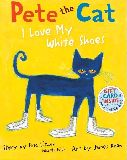 Pete Cat-I-Love-My-White-Shoes.jpg