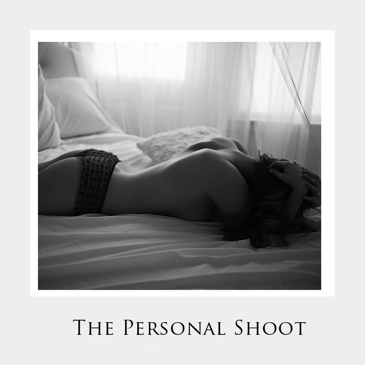 The Personal Boudoir Shoot