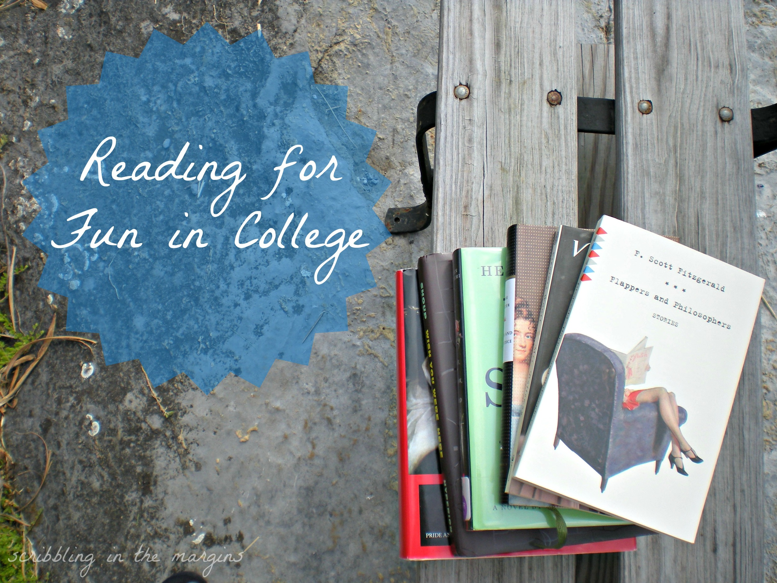 Reading for Fun in College | Scribbling in the Margins blog