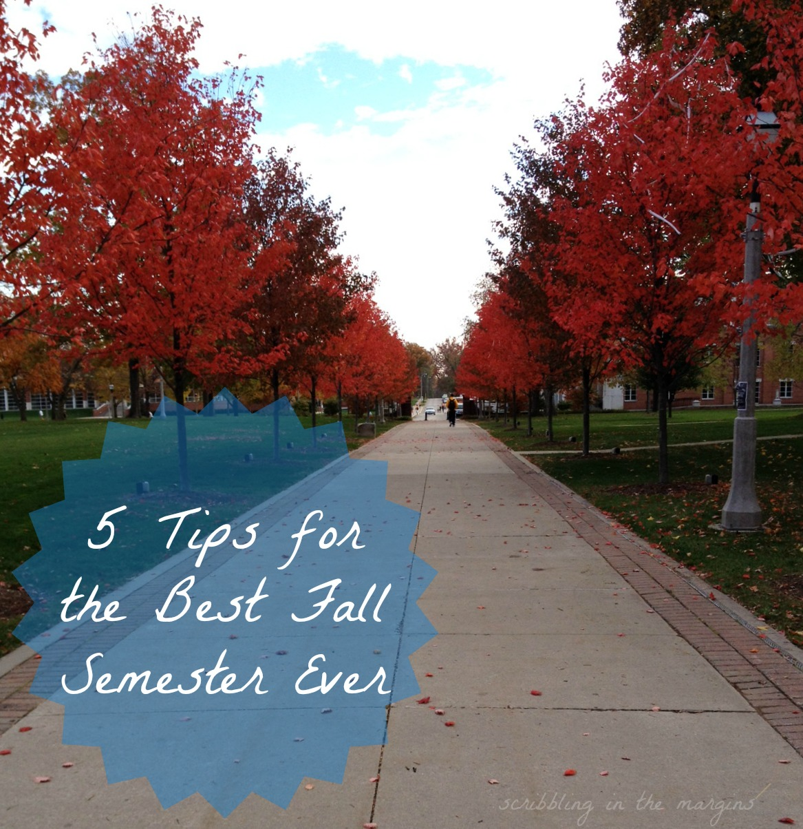 5 Tips for the Best Fall Semester