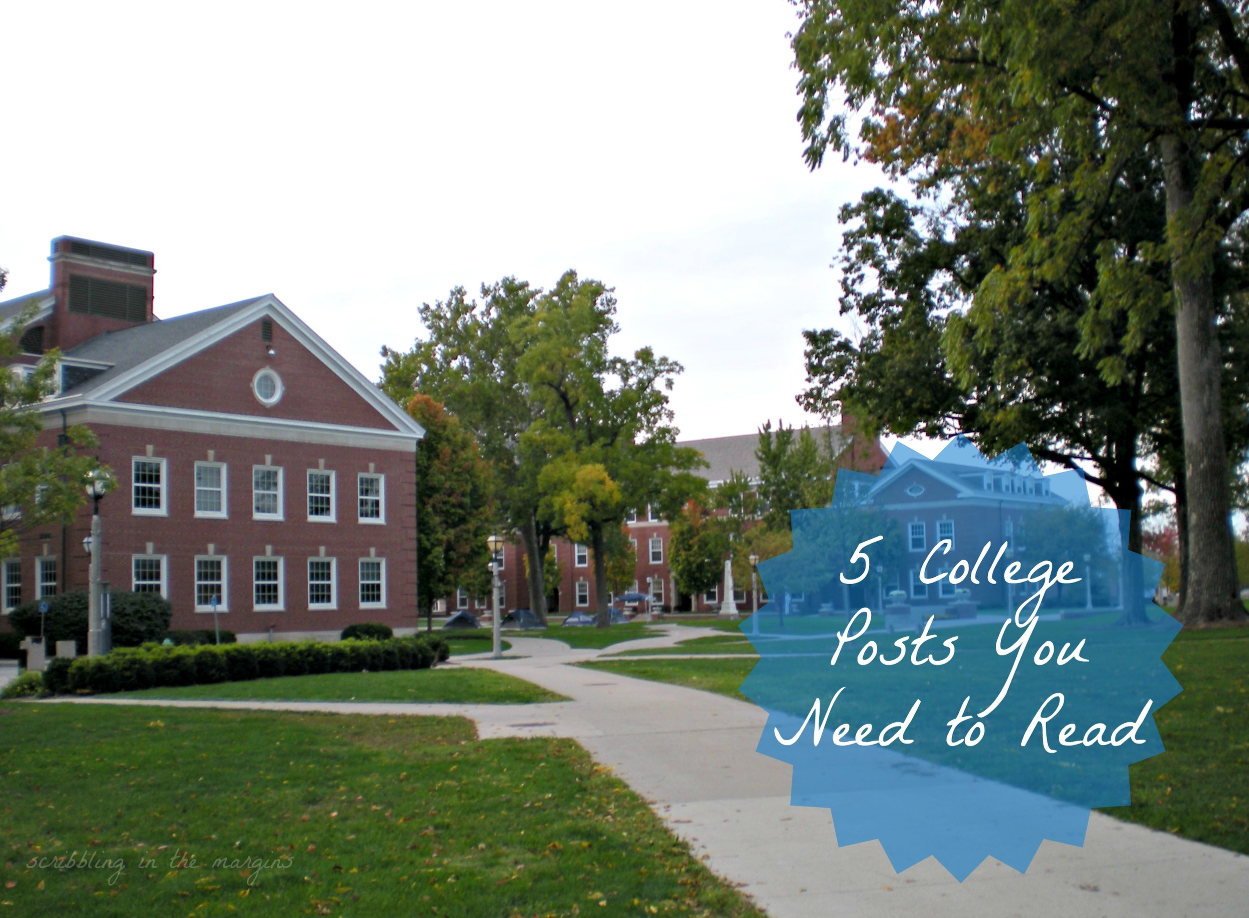 5 College Posts You Need to Read | Scribbling in the Margins blog