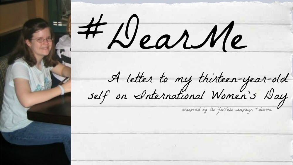 Dear Me | International Women's Day